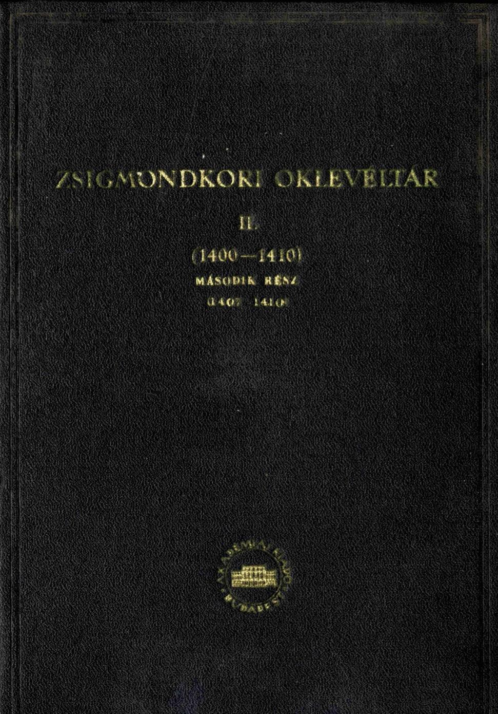 Zsigmondkori Oklevéltár II.