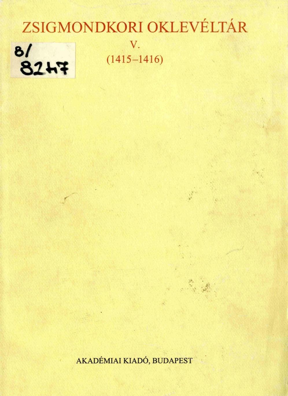 Zsigmondkori Oklevéltár V.