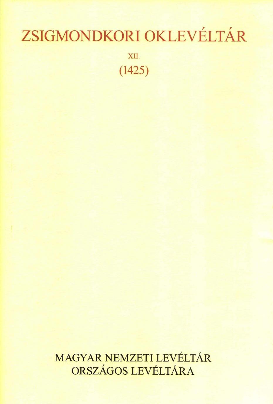 Zsigmondkori Oklevéltár XII.